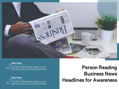 Person Reading Business News Headlines For Awareness Ppt PowerPoint Presentation Inspiration Graphics Template PDF