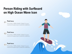 Person Riding With Surfboard On High Ocean Wave Icon Ppt PowerPoint Presentation Outline Graphics Example PDF