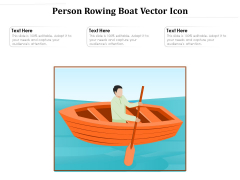 Person Rowing Boat Vector Icon Ppt PowerPoint Presentation File Infographic Template PDF