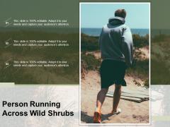 Person Running Across Wild Shrubs Ppt PowerPoint Presentation File Mockup PDF