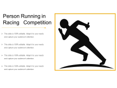 Person Running In Racing Competition Ppt PowerPoint Presentation Gallery Background PDF