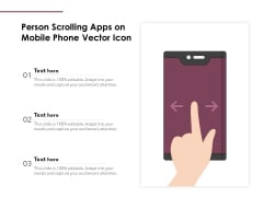 Person Scrolling Apps On Mobile Phone Vector Icon Ppt PowerPoint Presentation File Summary PDF