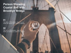Person Showing Crystal Ball With Brooklyn Bridge Ppt PowerPoint Presentation File Icon PDF