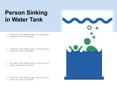 Person Sinking In Water Tank Ppt PowerPoint Presentation File Demonstration