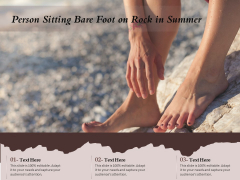 Person Sitting Bare Foot On Rock In Summer Ppt PowerPoint Presentation Gallery Objects PDF