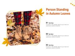 Person Standing In Autumn Leaves Ppt PowerPoint Presentation Portfolio