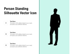 Person Standing Silhouette Vector Icon Ppt PowerPoint Presentation Gallery Information PDF