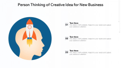 Person Thinking Of Creative Idea For New Business Ppt PowerPoint Presentation File Elements PDF