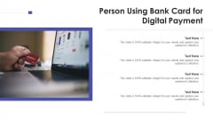 Person Using Bank Card For Digital Payment Ppt PowerPoint Presentation Gallery Mockup PDF