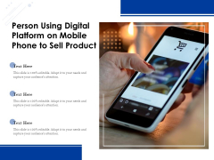 Person Using Digital Platform On Mobile Phone To Sell Product Ppt PowerPoint Presentation Icon Backgrounds PDF
