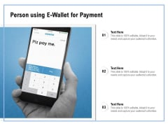 Person Using E Wallet For Payment Ppt PowerPoint Presentation Gallery Portfolio PDF