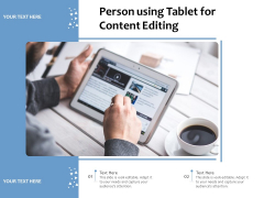 Person Using Tablet For Content Editing Ppt PowerPoint Presentation File Influencers PDF
