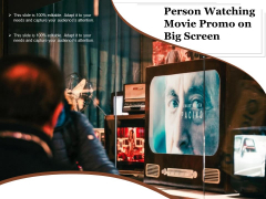 Person Watching Movie Promo On Big Screen Ppt PowerPoint Presentation Slides Background Images PDF