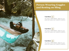 Person Wearing Goggles And Resting On Sling Ppt PowerPoint Presentation File Deck PDF