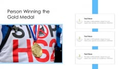 Person Winning The Gold Medal Ppt Inspiration Professional PDF