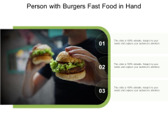 Person With Burgers Fast Food In Hand Ppt PowerPoint Presentation Model Pictures