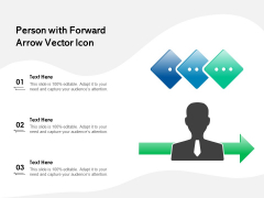 Person With Forward Arrow Vector Icon Ppt PowerPoint Presentation File Icons PDF