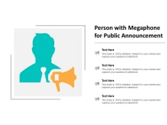 Person With Megaphone For Public Announcement Ppt PowerPoint Presentation Infographics Grid