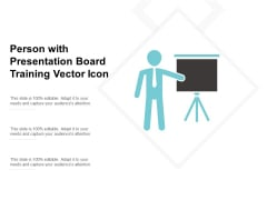 Person With Presentation Board Training Vector Icon Ppt PowerPoint Presentation Visual Aids Example File