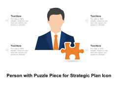 Person With Puzzle Piece For Strategic Plan Icon Ppt PowerPoint Presentation Infographic Template Professional PDF