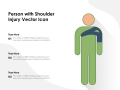 Person With Shoulder Injury Vector Icon Ppt PowerPoint Presentation Gallery Influencers PDF