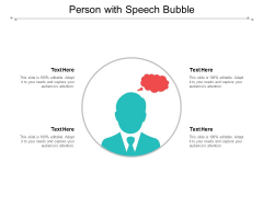 Person With Speech Bubble Ppt Powerpoint Presentation Inspiration Example Topics