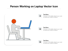 Person Working On Laptop Vector Icon Ppt PowerPoint Presentation Icon Diagrams PDF