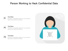 Person Working To Hack Confidential Data Ppt PowerPoint Presentation File Images PDF
