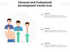 Personal And Professional Development Vector Icon Ppt PowerPoint Presentation File Graphics Example PDF