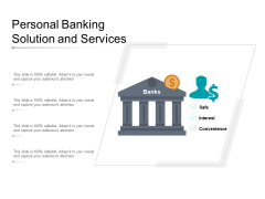 Personal Banking Solution And Services Ppt Powerpoint Presentation Visual Aids Icon