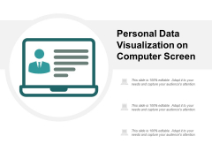 Personal Data Visualization On Computer Screen Ppt Powerpoint Presentation Infographics Vector