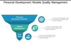 Personal Development Models Quality Management Ppt PowerPoint Presentation Show Backgrounds