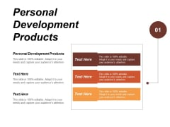 Personal Development Products Ppt PowerPoint Presentation Pictures Designs Download Cpb