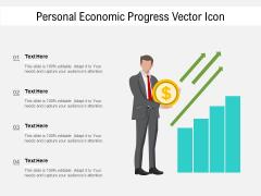 Personal Economic Progress Vector Icon Ppt PowerPoint Presentation Gallery Show PDF
