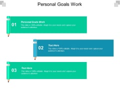 Personal Goals Work Ppt PowerPoint Presentation Portfolio Inspiration Cpb