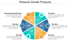 Personal Growth Products Ppt PowerPoint Presentation Layouts Topics