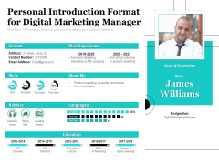 Personal Introduction Format For Digital Marketing Manager Ppt PowerPoint Presentation File Graphics Download PDF
