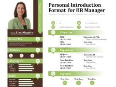 Personal Introduction Format For HR Manager Ppt PowerPoint Presentation Gallery Slide PDF