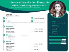 Personal Introduction Format For Online Marketing Professional Ppt PowerPoint Presentation Gallery Design Templates PDF