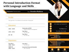 Personal Introduction Format With Language And Skills Ppt PowerPoint Presentation Gallery Objects PDF