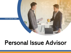 Personal Issue Advisor Finances Business Ppt PowerPoint Presentation Complete Deck