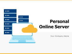 Personal Online Server Business Team Ppt PowerPoint Presentation Complete Deck