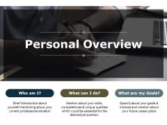 Personal Overview Ppt PowerPoint Presentation Slides Portrait