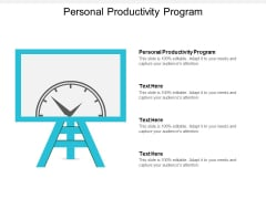Personal Productivity Program Ppt Powerpoint Presentation Styles Tips Cpb