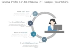 Personal Profile For Job Interview Ppt Sample Presentations