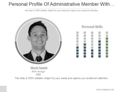 Personal Profile Of Administrative Member With Description Ppt PowerPoint Presentation Layout