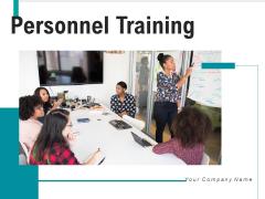 Personnel Training Performance Arrows Ppt PowerPoint Presentation Complete Deck