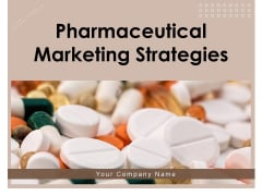Pharmaceutical Marketing Strategies Ppt PowerPoint Presentation Complete Deck With Slides