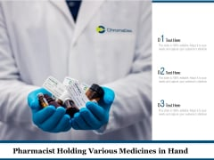 Pharmacist Holding Various Medicines In Hand Ppt PowerPoint Presentation File Slides PDF