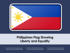 Philippines Flag Showing Liberty And Equality Ppt PowerPoint Presentation Portfolio Graphics Template PDF